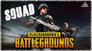 PlayerUnknown's Battlegrounds SQOAD Павел Тусов