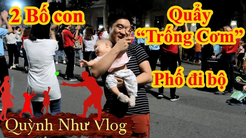 2 Bố Con Quẩy Trống Cơm tại Phố đi bộ Hà Nội - [Quỳnh Như Vlog]