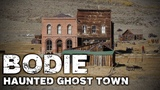 Bodie, California The Curse and Ghost Stories of a Real Ghost Town