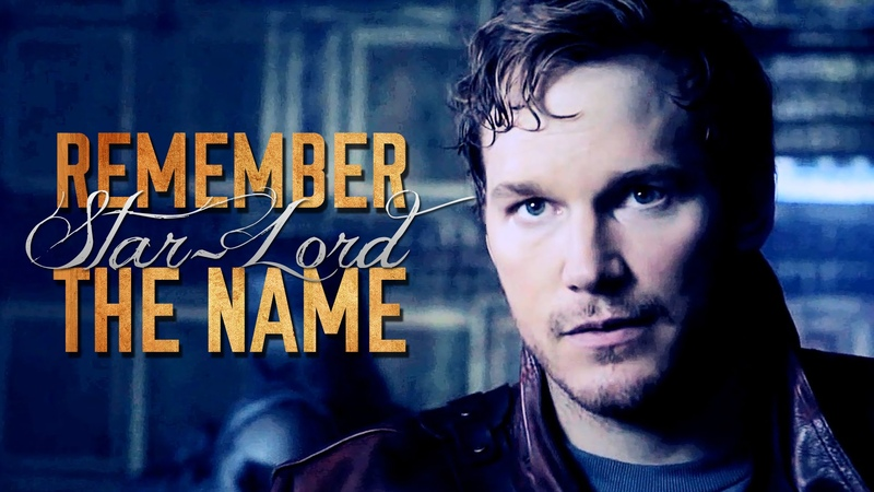 Star-Lord | Remember The Name