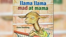Llama Llama Mad At Mama by Anna Dewdney | CHILDREN'S BOOK READ ALOUD