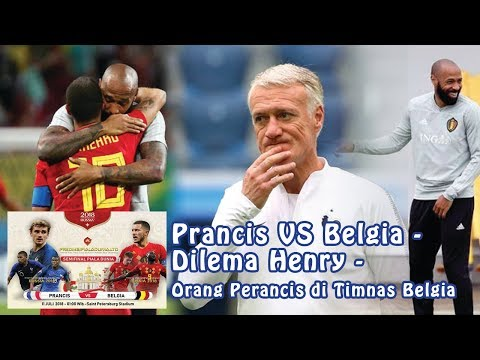 Prancis VS Belgia - Dilema Henry: Orang Perancis di Timnas Belgia