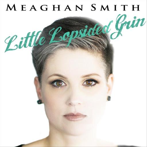 Meaghan Smith альбом Little Lopsided Grin