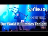 Satyricon - Our World It Rumbles Tonight - Copenhell 2018
