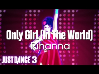 Just Dance Hits   Only Girl (In The World) - Rihanna   Just Dance 3