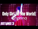 Just Dance Hits | Only Girl (In The World) - Rihanna | Just Dance 3
