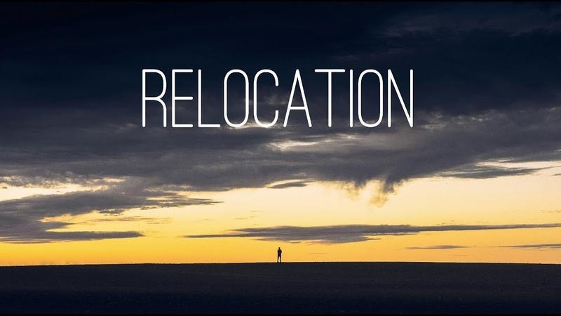 Relocation | Beautiful Chill Mix