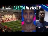 FIFA 19   Полное погружение в атмосферу Ла Лиги
