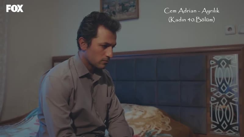 Cem Adrian - Ayrılık (Kadın 40.Bölüm)