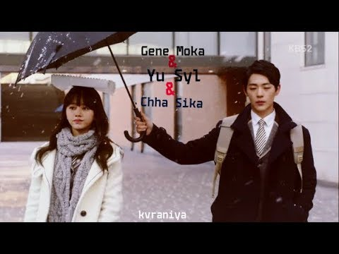 「Gene Moka」 「Yu Syl」 「Chha Sika」• Fake Love