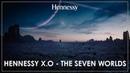 Реклама Hennessy X O Семь миров от режиссера Ридли Скотта