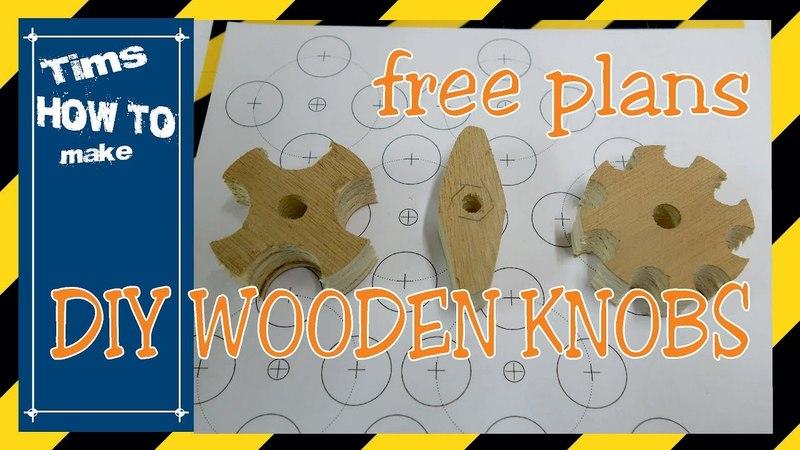 DIY WOODEN KNOBS free plans