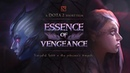 ESSENCE OF VENGEANCE Dota 2 TI8 Shortfilm Contest Entry