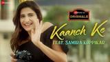 Kaanch Ke Aahana Kumra Samira Koppikar , Neeraj Rajawat Zee Music Originals