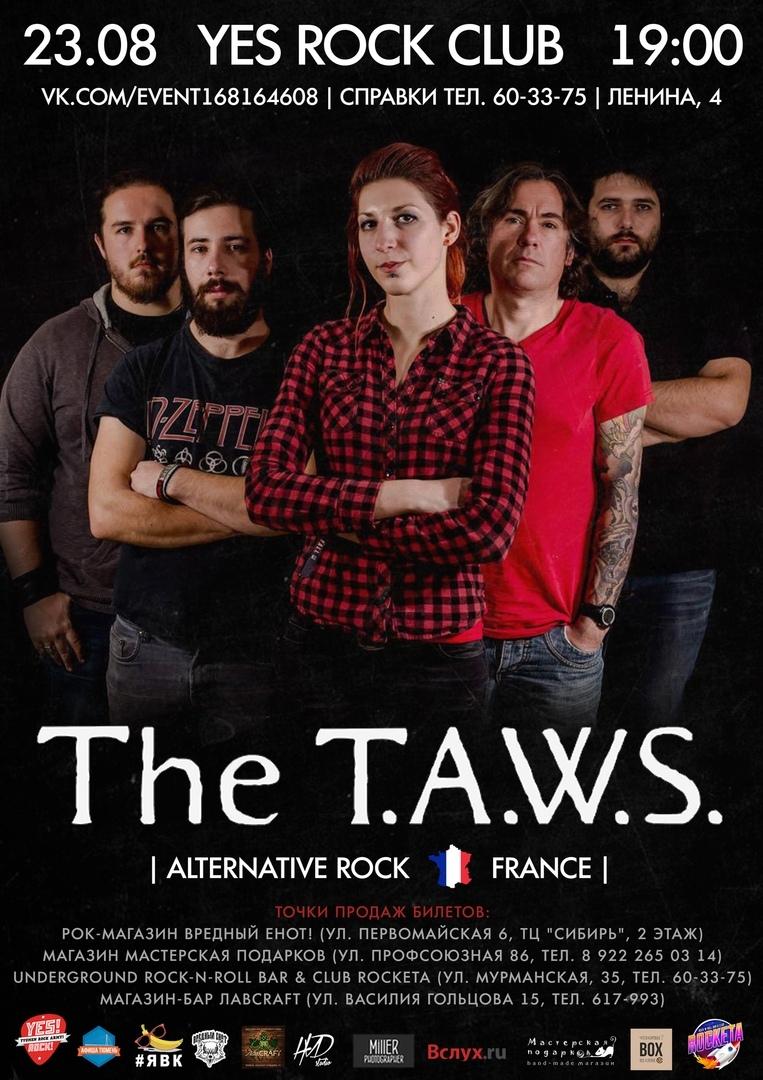 Афиша Тюмень 23 августа / The T.A.W.S. (France) / YesRockClub
