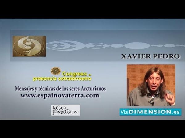 MENSAJES Y TÉCNICAS DE LOS SERES ARCTURIANOS Xavier Pedro Gallego