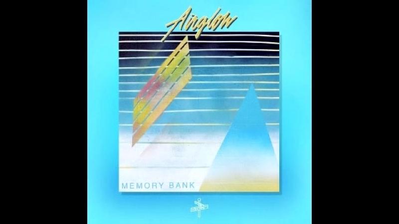 AIRGLOW - Memory Bank [Full Album]