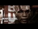 Mike Tyson DEAR BOXING 2017