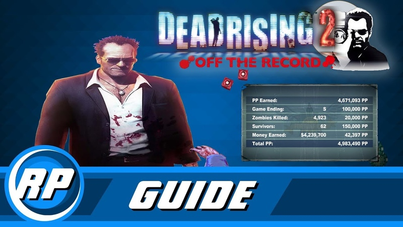 Dead Rising 2 Off the Record All Survivors Guide Step by Step (Recommended Playing)