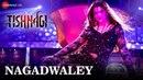Nagadwaley - Item Song | Tishnagi | Kainaat Arora | Pawni Pandey | Gufy