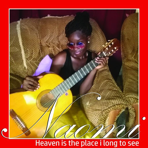 Naomi альбом Heaven Is the Place I Long to See