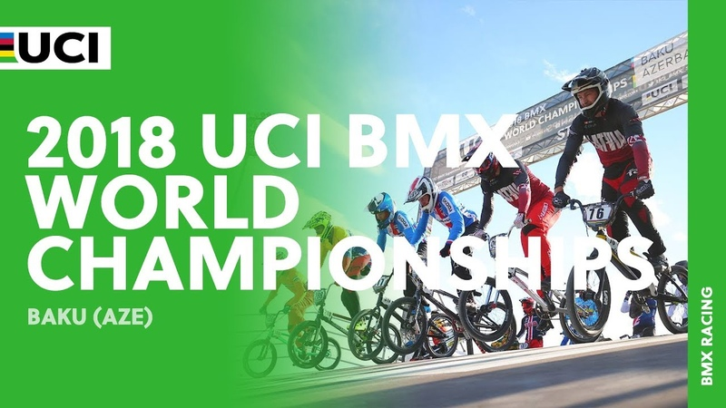 2018 UCI BMX World Championships - Baku (AZU)