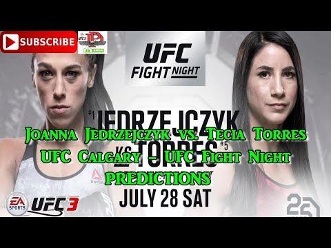 UFC Calgary Joanna Jedrzejczyk vs Tecia Torres UFC Fight Night Predictions EA Sports UFC 3