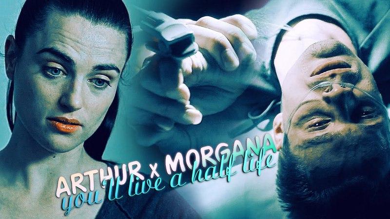 » youll live a half life (arthur x morgana) [modern au]