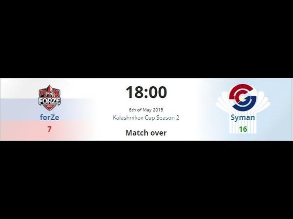 ForZe vs Syman Highlights (7:16) Kalashnikov Cup Season 2 (06.05.2019)