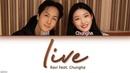 RAVI (라비) - 'live (Feat. Chungha (청하))' LYRICS [HAN|ROM|ENG COLOR CODED] 가사