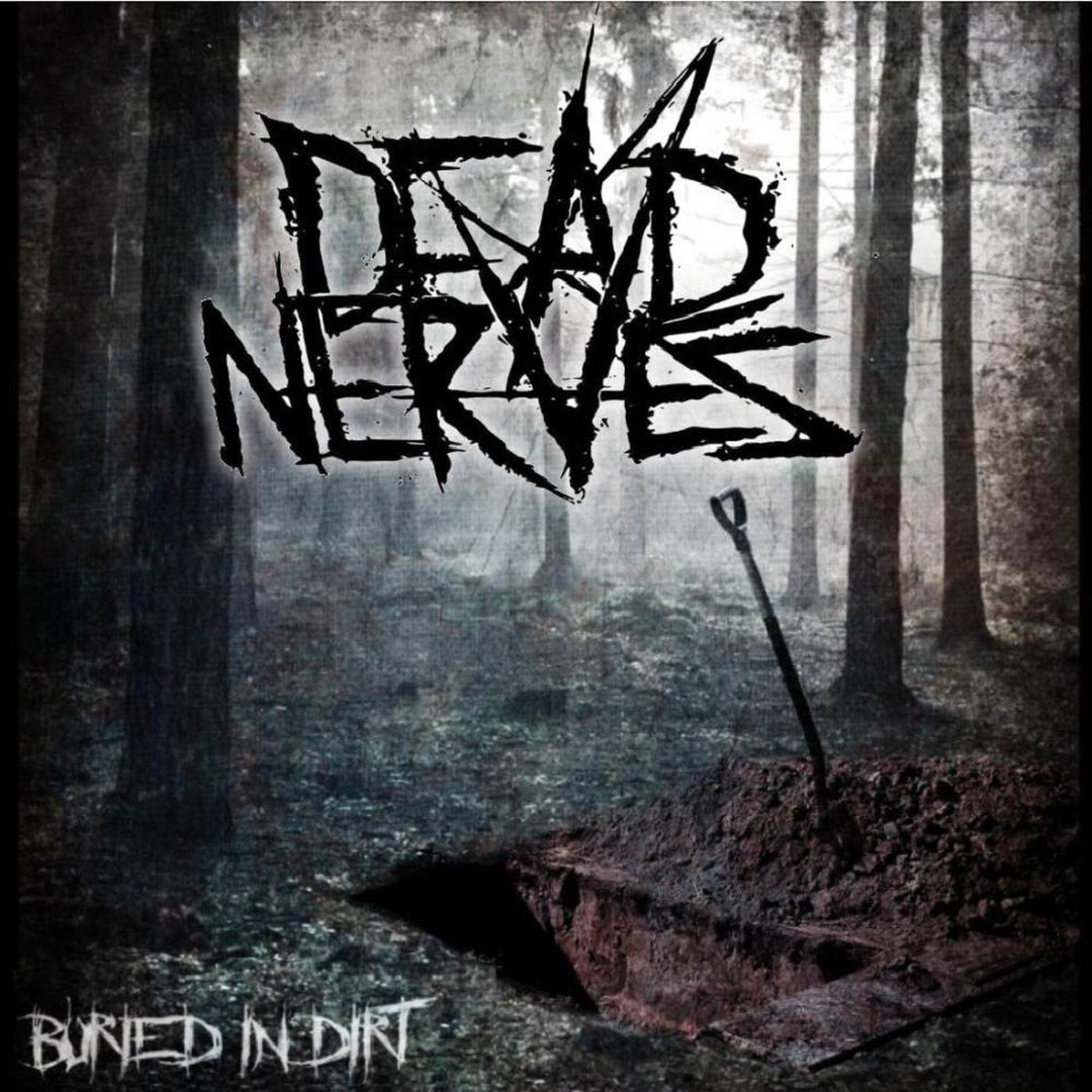 Dead Nerves - Buried in Dirt [EP] (2018)