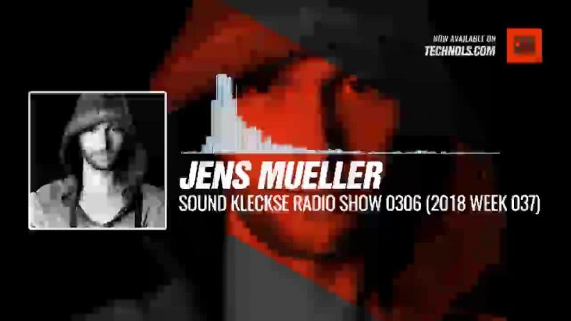 @DJ_JensMueller - Sound Kleckse Radio Show 0306 (2018 week 037) Periscope Techno Music