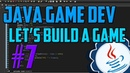 Java Programming: Let's Build a Game 7