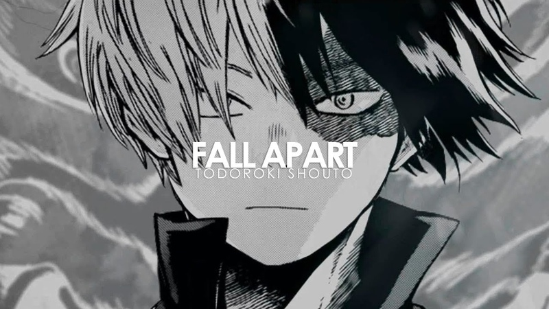 Todoroki shouto | fall apart