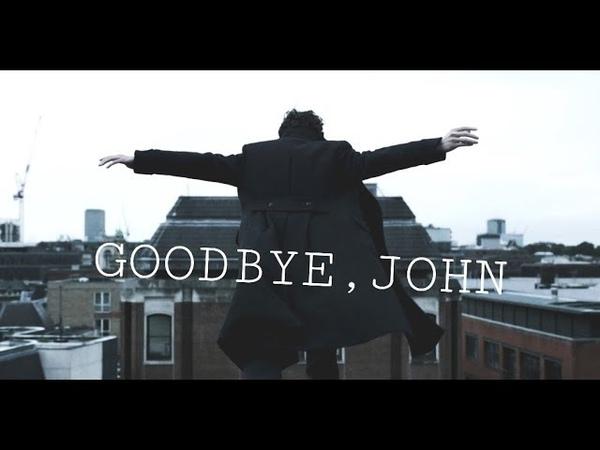  Sherlock   La Calin   Шерлок   Goodbye, John   Прощай, Джон  