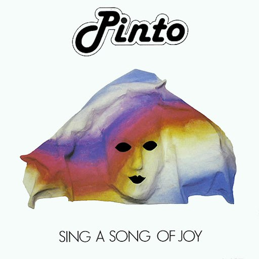 Pinto альбом Sing A Song Of Joy