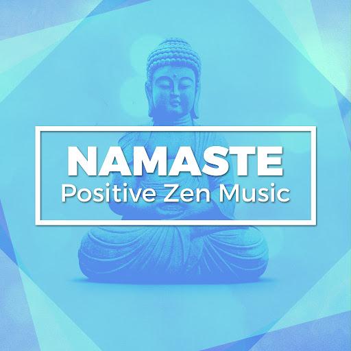 Namaste альбом Namaste: Positive Zen Music