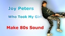 Joy Peters - Who Took My Girl (Reconstruction)