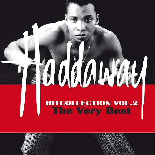 Haddaway альбом HitCollection, Vol. 2 (The Very Best)