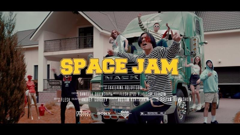 FLESH - SPACE JAM