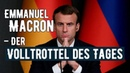 Volltrottel des Tages Macron will Europa Armee gegen Russland China USA