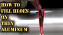 TFS How to Bridge Gaps and Holes on Thin Aluminum