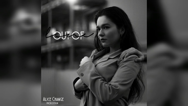 Alice Change - Out of Line (Prod. SYDUN) (original song)