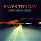 Saves The Day альбом Can't Slow Down