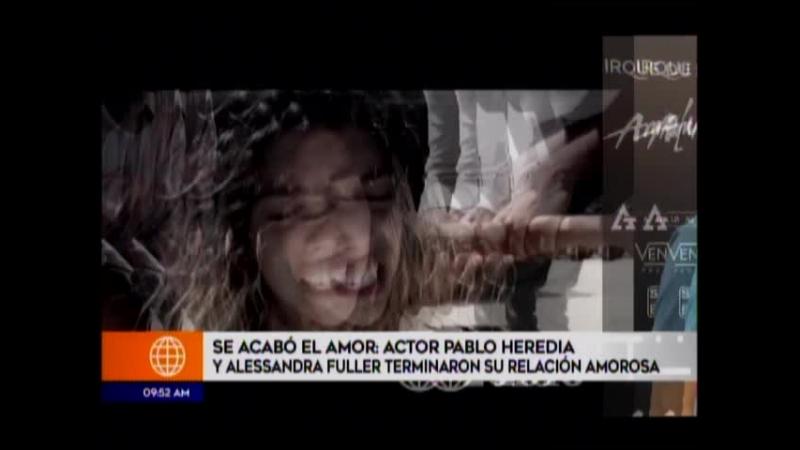 Se acabo el amor - Actor Pablo Heredia y Alessandra Fuller terminaron su relacion amorosa