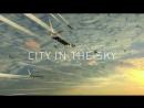 BBC Летающий город (Город в небесах) 01. Мягкая посадка.