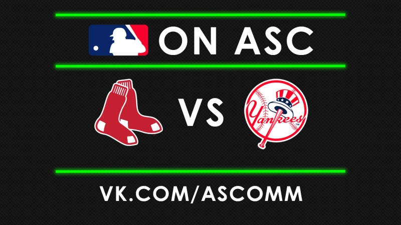 MLB | Red Sox VS Yankees