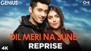 Dil Meri Na Sune Reprise - Genius   Payal Dev, Atif Aslam   Utkarsh Sharma Ishita Chauhan