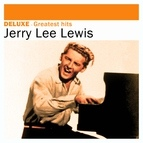 Jerry Lee Lewis альбом Deluxe: Greatest Hits -Jerry Lee Lewis
