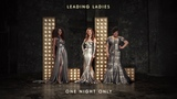 Leading Ladies - One Night Only Official Audio